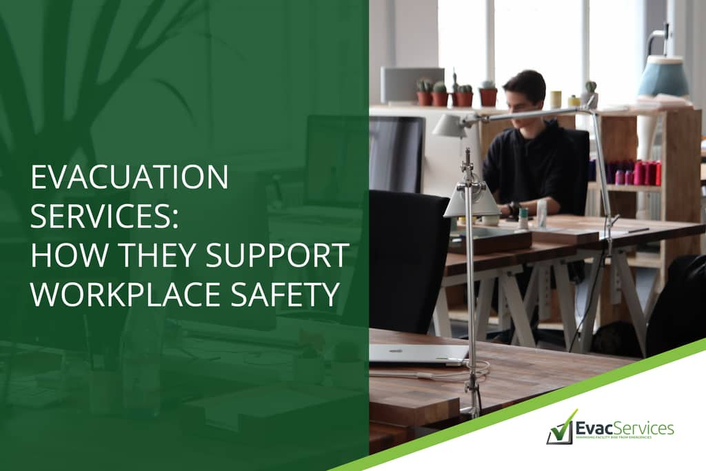 Evacuation Services How They Support Workplace Safety EvacServices