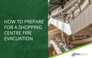 Shopping Centre Fire Evacuation