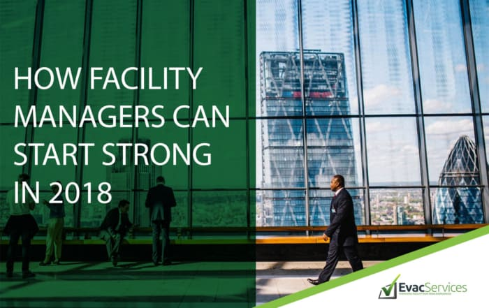 How Facility Managers Can Start Strong in 2018